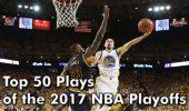 Top 50 cele mai spectaculoase faze ale playoff-ului NBA 2017